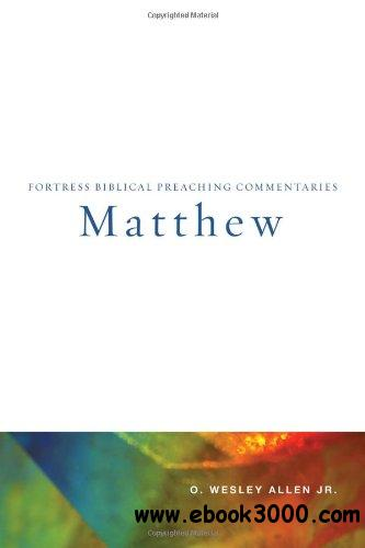 Matthew (Fortress Biblical Preaching Commentaries)