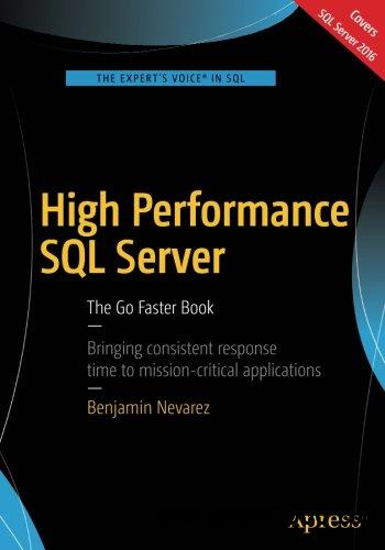 High Performance SQL Server: The Go Faster Book [repost]