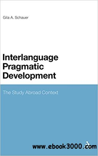 Pragmatic Development in Study Abroad Contexts