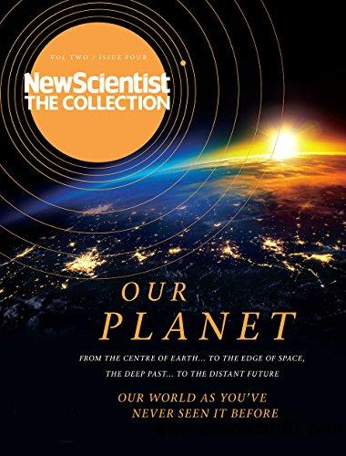 Our Planet: New Scientist: The Collection (New Scientist: The Collection Volume Two Book 4)