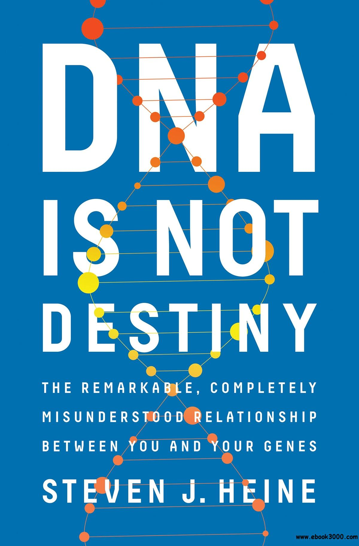 Your Genes Are Not Your Destiny: The Science Of Epigenetics