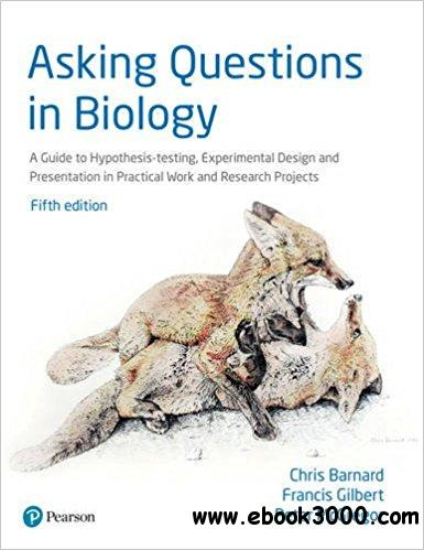 Asking Questions In Biology 5th Edition Free Ebooks Download
