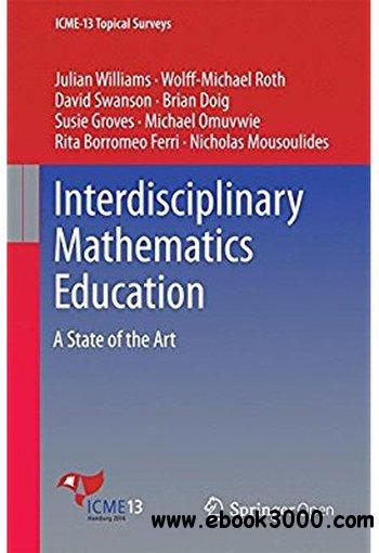 Interdisciplinary Mathematics Education: A State of the Art