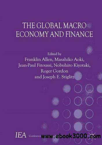 The Global Macro Economy and Finance (International Economic Association Series)