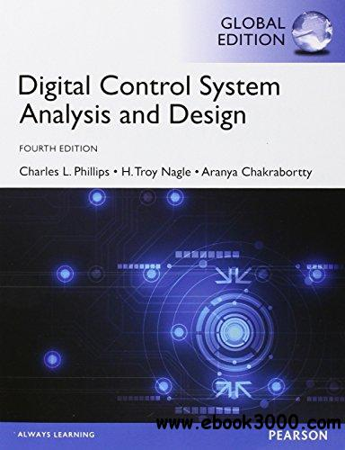 Digital Control System Analysis & Design: Global Edition, 4th edition