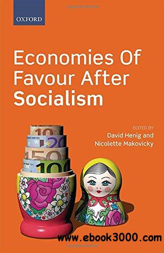 Economies of Favour after Socialism