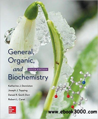 General, Organic, and Biochemistry, 9th Edition