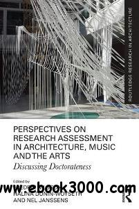 Perspectives on Research Assessment in Architecture, Music and the Arts : Discussing Doctorateness