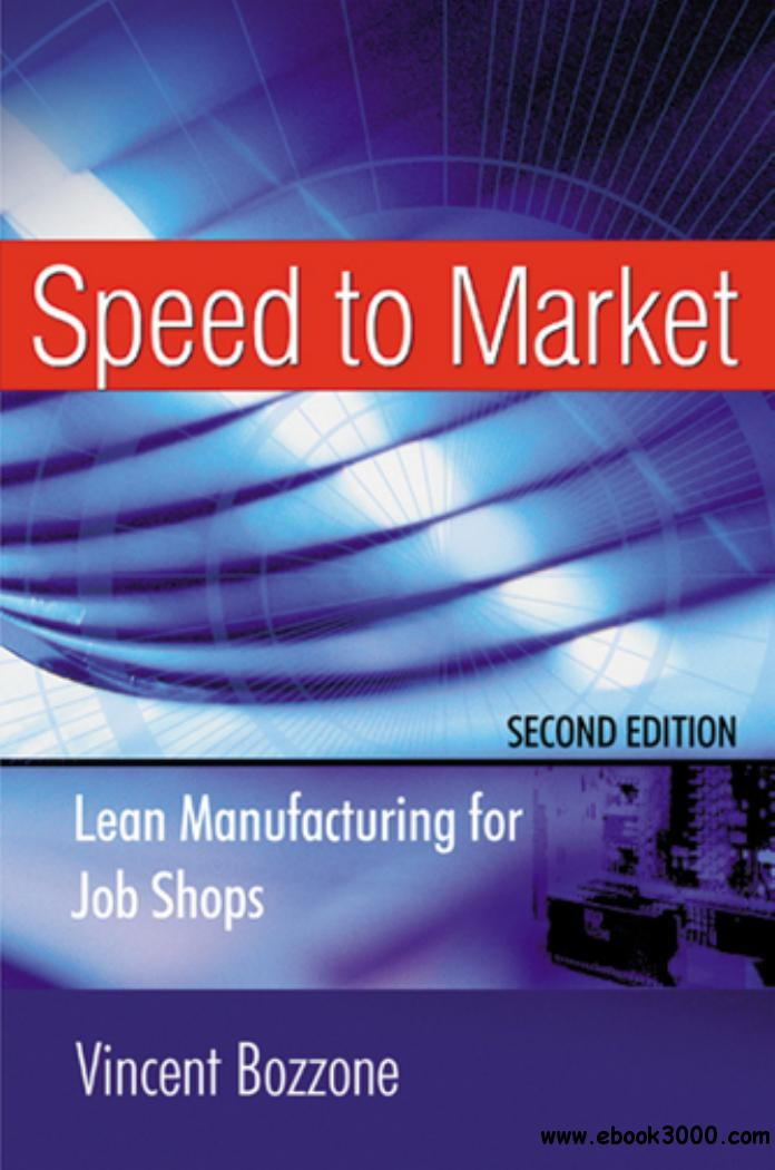 Speed to Market: Lean Manufacturing for Job Shops