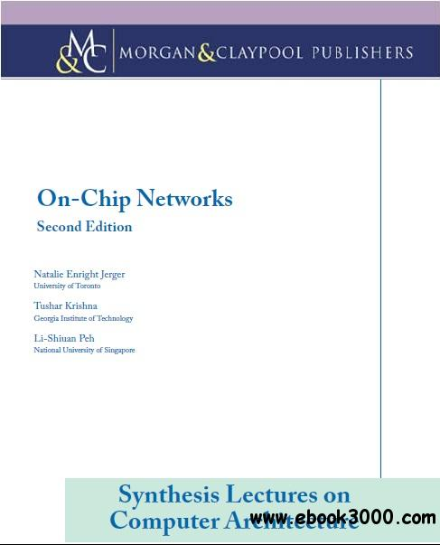 On-Chip Networks, Second Edition