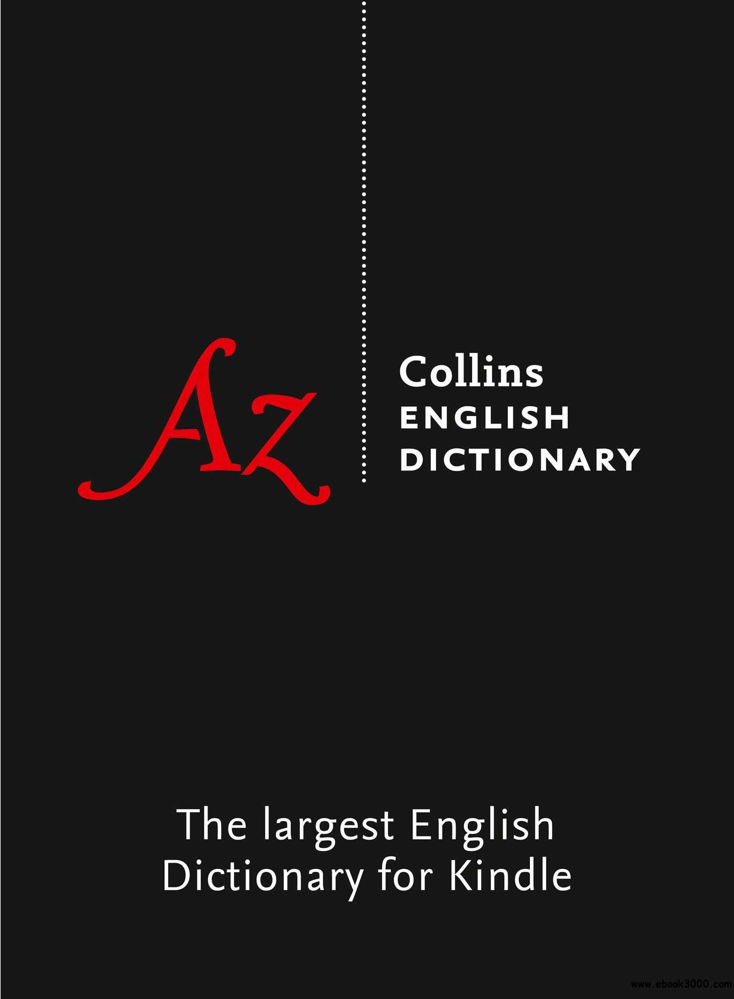 Collins English Dictionary: The Largest English Dictionary for Kindle, 12 Edition