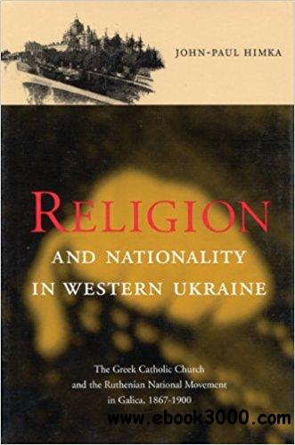 Religion and Nationality in Western Ukraine