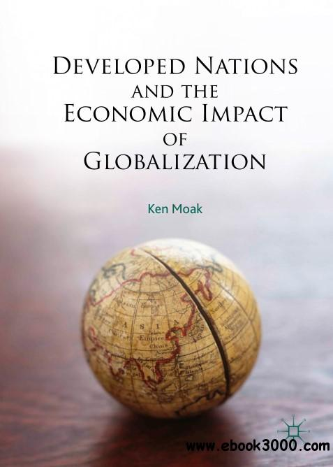 globalisation and the impact on developing Social development fell primarily in the responsibility of governments, but at a time of globalization, those countries had to privatize and liberalize their economies, and that had not been done.