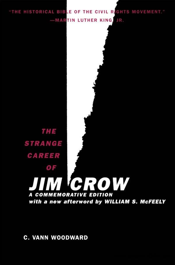 ìthe strange career of jim crowî by c. v. woodward essay Search america's historic newspaper pages from 1789-1925 or use the us newspaper directory to find information about american newspapers published between 1690-present.