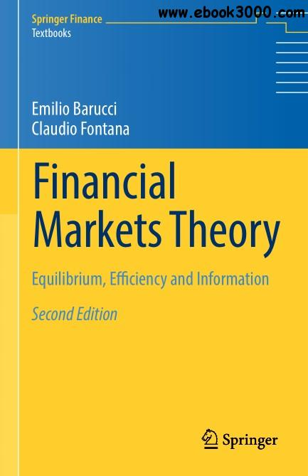 Financial Markets Theory: Equilibrium, Efficiency and Information, Second Edition