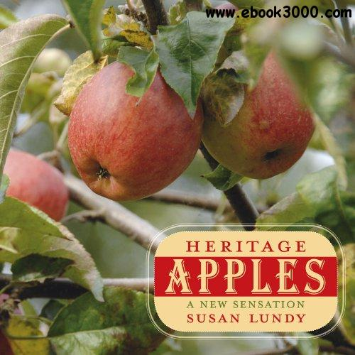 Heritage Apples: A New Sensation