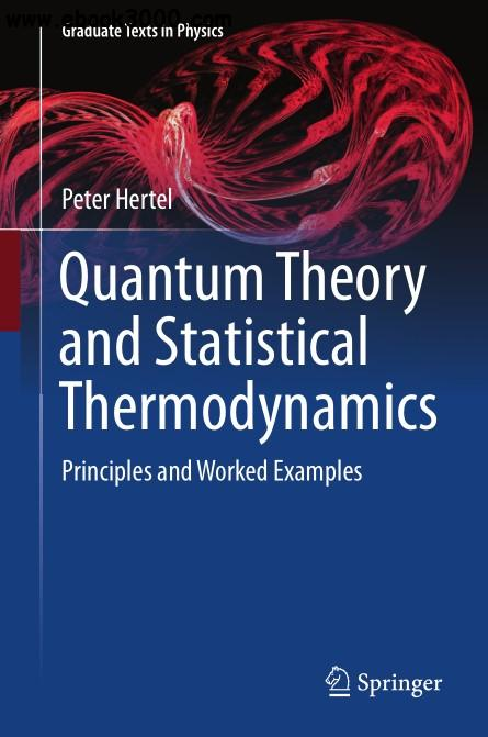 Quantum Theory and Statistical Thermodynamics: Principles and Worked Examples