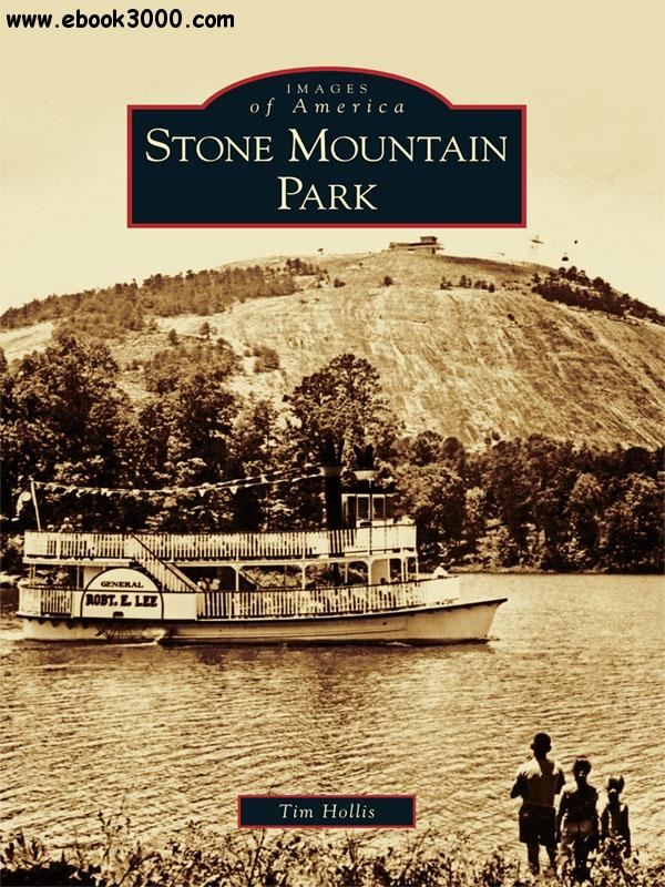 Stone Mountain Park (Images of America)