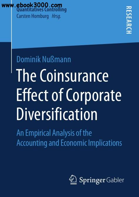 The Coinsurance Effect of Corporate Diversification: An Empirical Analysis of the Accounting and Economic Implications