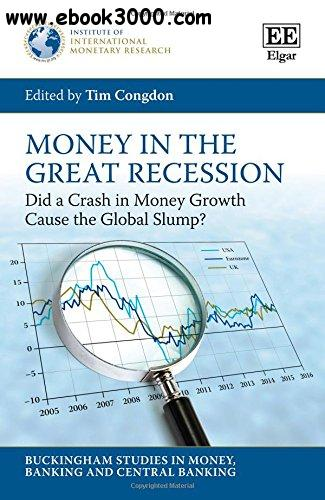 Money in the Great Recession: Did a Crash in Money Growth Cause the Global Slump?