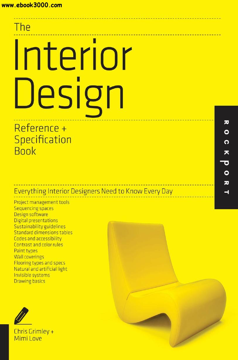 The Interior Design Reference Specification Book Everything Interior Designers Need To Know