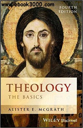 Theology: The Basics, 4th Edition
