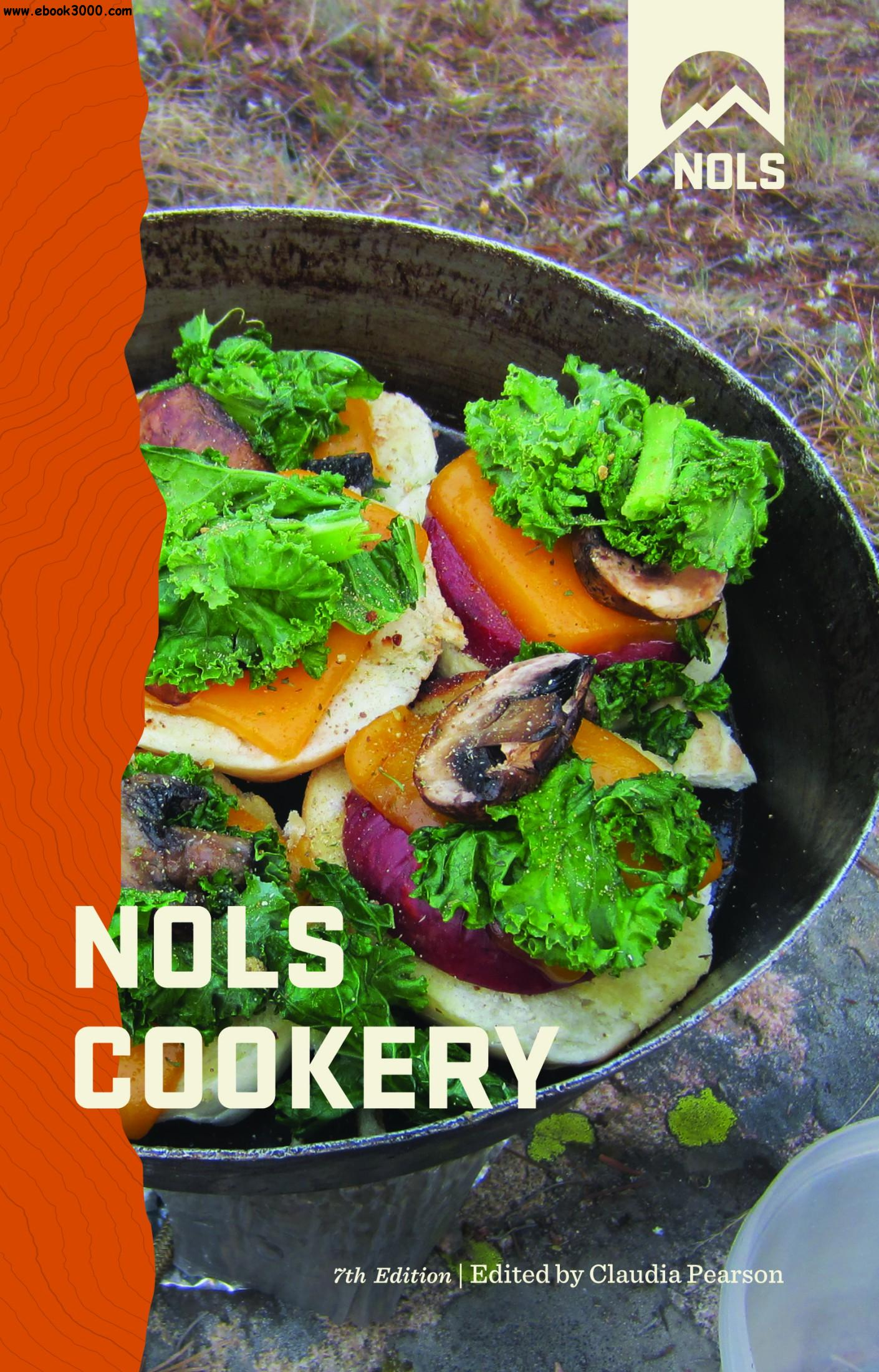 NOLS Cookery, 7th Edition