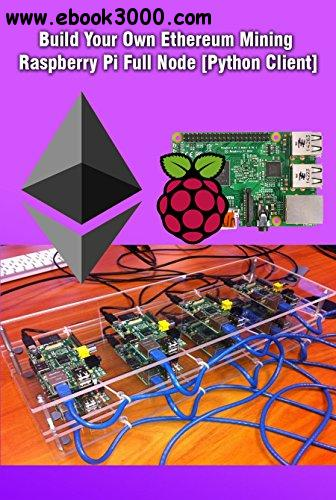 Build Your Own Ethereum Mining Raspberry Pi Full Node [Python Client]: Mining on Raspberry Pi