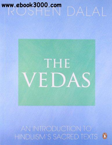 The Vedas: An Introduction to Hinduism's Sacred Texts