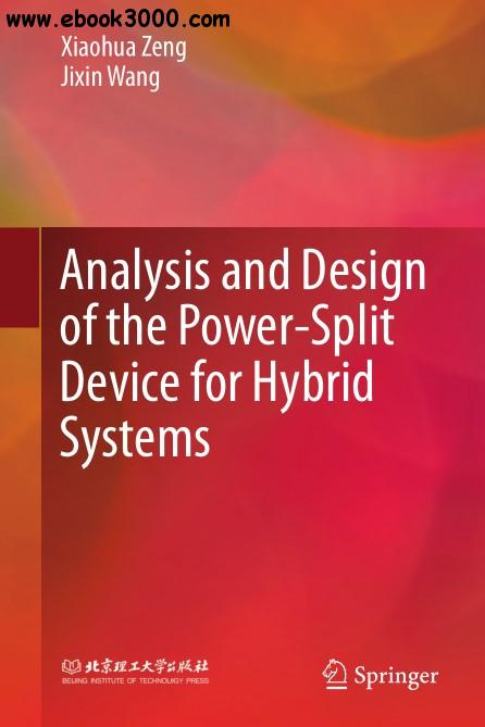 Analysis and Design of the Power-Split Device for Hybrid Systems