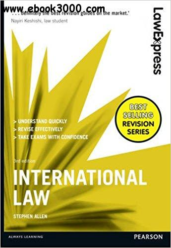 Law Express: International Law, 3rd edition