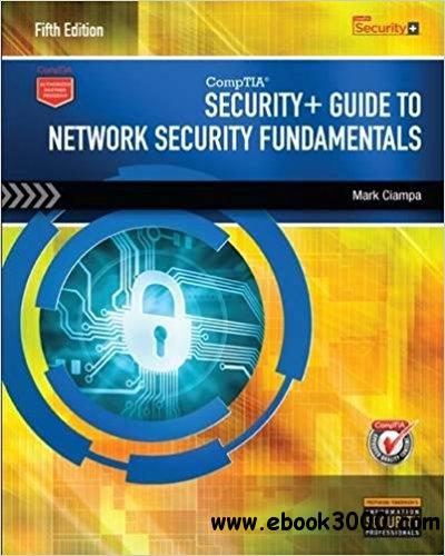 CompTIA Security+ Guide to Network Security Fundamentals, 5th  Edition
