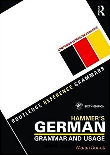Hammer's German Grammar and Usage, 6th edition