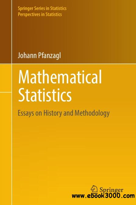 mathematical statistics essays on history and methodology  mathematical statistics essays on history and methodology