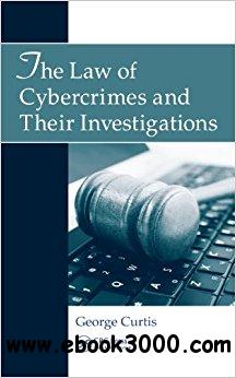 The Law of Cybercrimes and Their Investigations