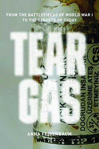 Tear Gas: From the Battlefields of WWI to the Streets of Today