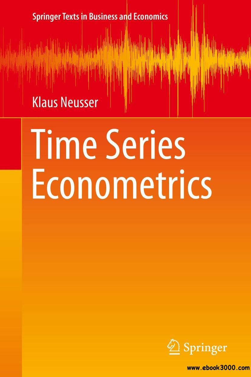Time Series Econometrics (Springer Texts in Business and Economics)