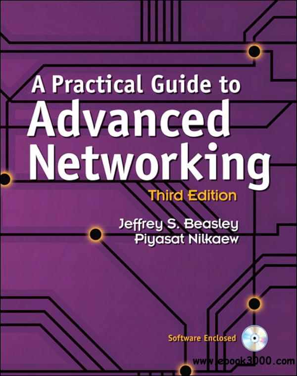 A Practical Guide to Advanced Networking, 3rd Edition