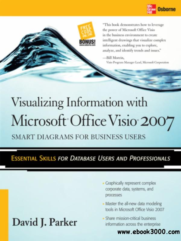 visualizing information with microsoft office visio 2007 smart diagrams for business users - Visio Download Free 2007
