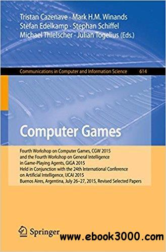 Computer Games: Fourth Workshop on Computer Games