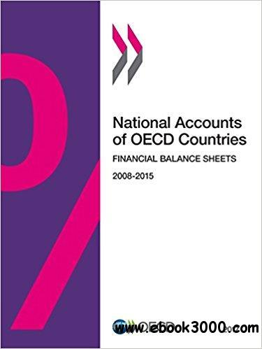 National Accounts of OECD Countries, Financial Balance Sheets 2008-2015