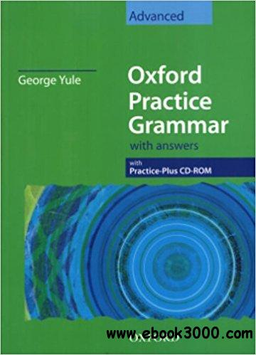 Oxford Practice Grammar: Advanced: with Answer Key and CD ...