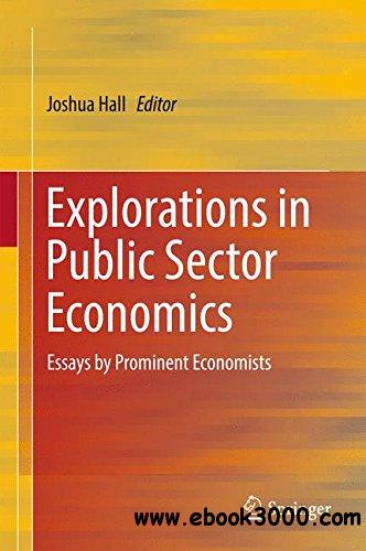 Explorations in Public Sector Economics: Essays by Prominent Economists