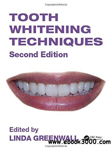 Tooth Whitening Techniques, Second Edition