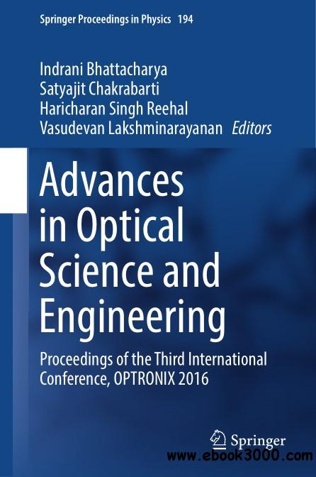 Advances in Optical Science and Engineering: Proceedings of the Third International Conference, OPTRONIX 2016