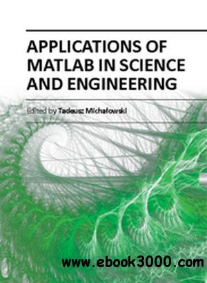 Applications of MATLAB in Science and Engineering - Free