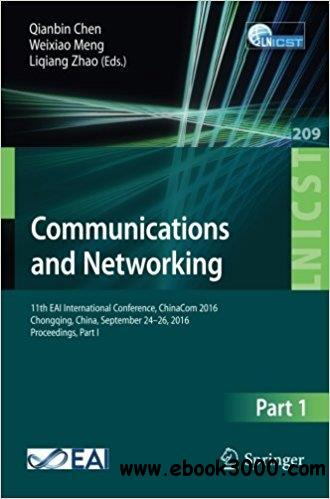 Communications and Networking: 11th EAI International Conference, Part I