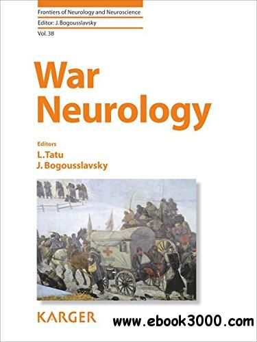 War Neurology (Frontiers of Neurology and Neuroscience)