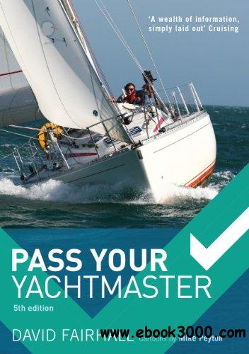 Pass Your Yachtmaster, 5th Edition
