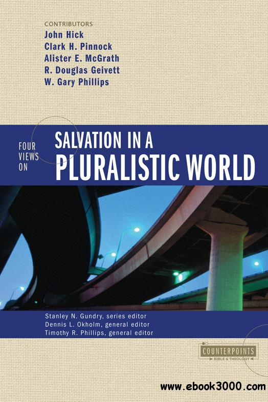 Four Views on Salvation in a Pluralistic World (Counterpoints: Bible and Theology), Revised Edition